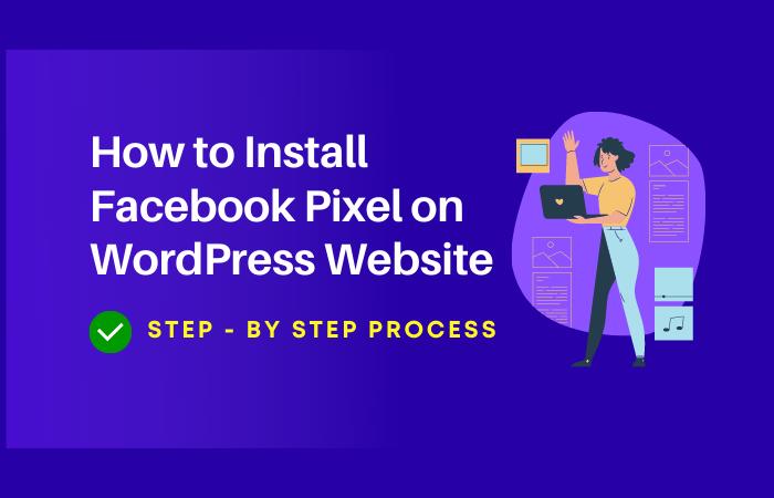 How to Install Facebook Pixel on WordPress website in just 3 minute